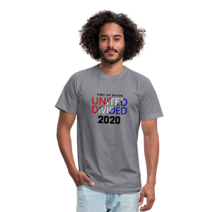 United or Divided - Time to Decide 2020 Unisex Jersey T-Shirt Bella + Canvas - slate