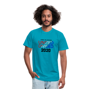 United or Divided - Time to Decide 2020 Unisex Jersey T-Shirt Bella + Canvas - turquoise