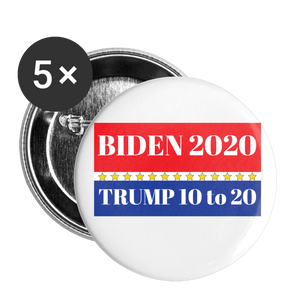 Biden 2020 Trump 10 to 20 Buttons large 2.2'' (5-pack) - white
