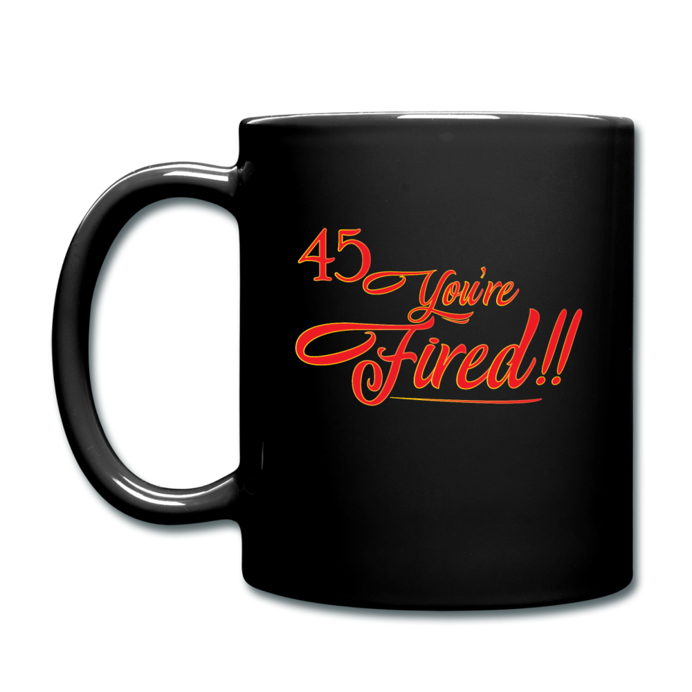 45 You're Fire Full Color Mug - black