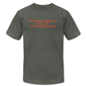 Native American - Nah I'm Something Else Unisex Jersey T-Shirt by Bella + Canvas - asphalt
