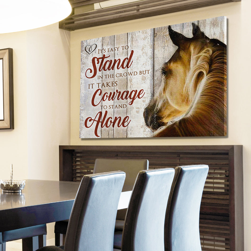 Courage To Stand Alone Horse Canvas