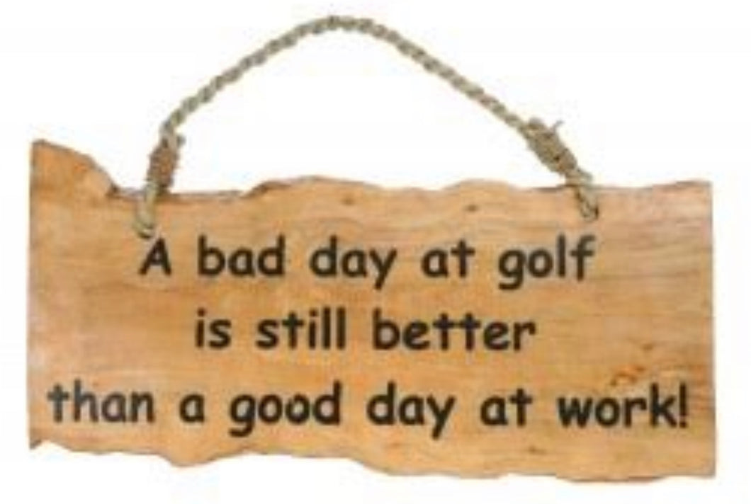 Bad Day at Golf Sign