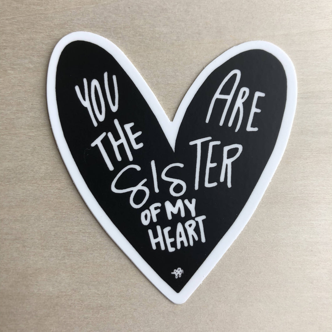 Sister of my Heart Sticker