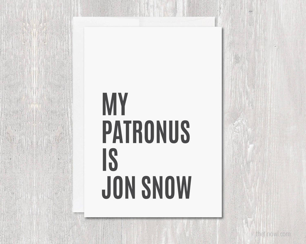 Greeting Card - My Patronus Is Jon Snow
