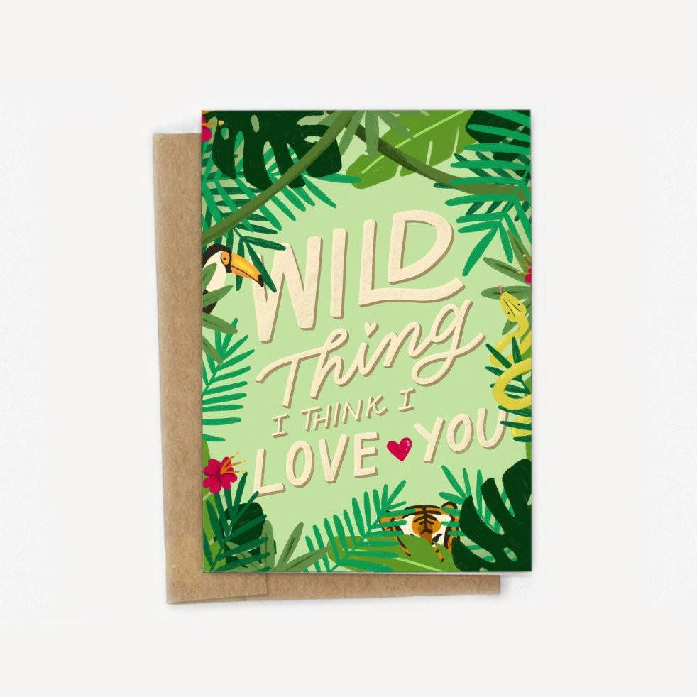 Wild Thing I Think I Love You Card - Anniversary - Couple - Valentine - Pun - Funny - Sweet A2 Greeting Card - Friendship - Cute - Partner