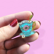 "Load image into Gallery viewer, Not Your Cup of Teacup - Lapel Pins - 1.25"" Hard Enamel - Pink - Vintage - Gold - Feminist - Floral - Victorian - Fashion - Tea - Consent"