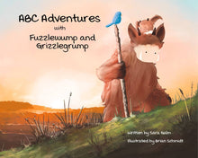 Load image into Gallery viewer, ABC Adventures With Fuzzlewump And Grizzlegrump