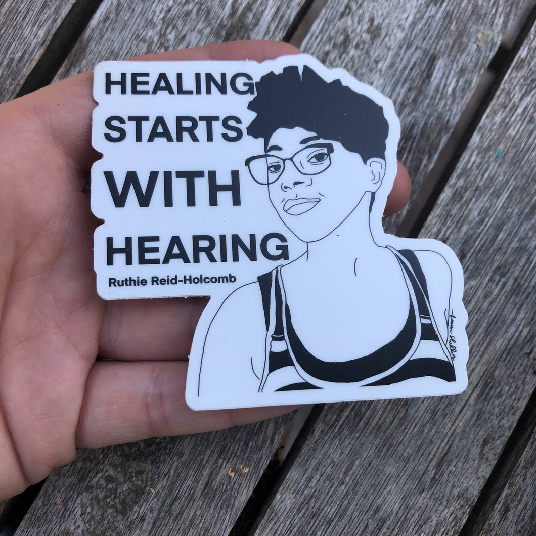 Healing Starts with Hearing Sticker