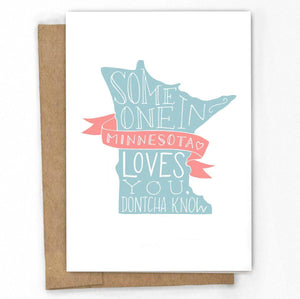 Someone in Minnesota Loves You A2 Greeting Card
