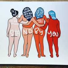 Load image into Gallery viewer, Stand by you girl gang print