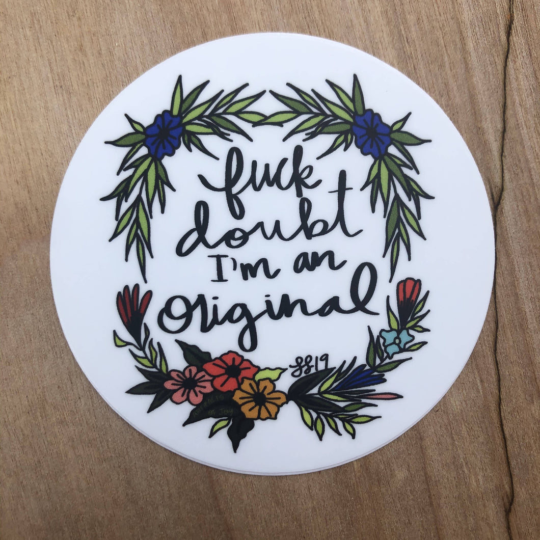Fuck Doubt Sticker