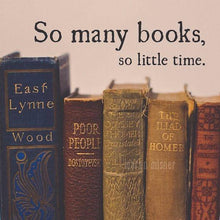 Load image into Gallery viewer, Vintage Books Print | So Many Books So Little Time Quote