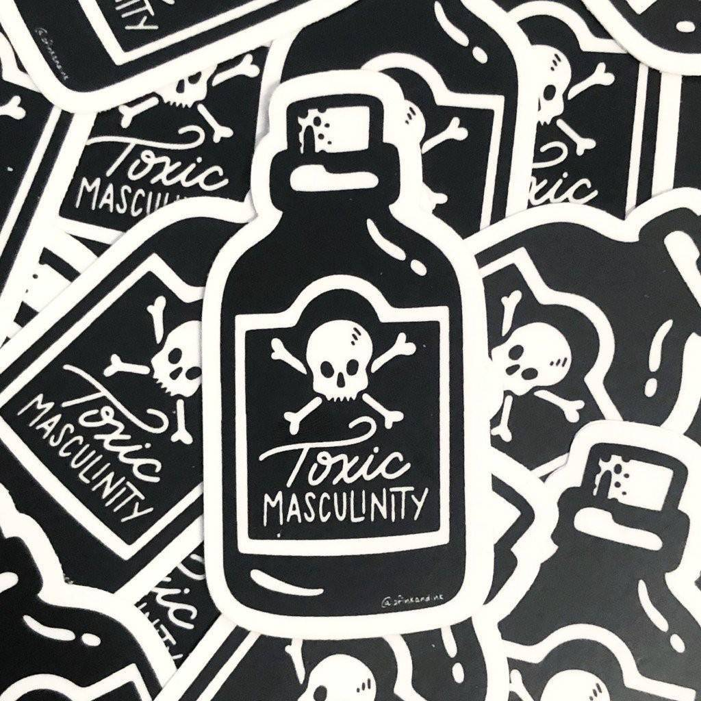 "Toxic Masculinity - Vinyl Die-Cut Stickers - 3"" - Black - Feminist - Poison - Spooky - My Favorite Murder"