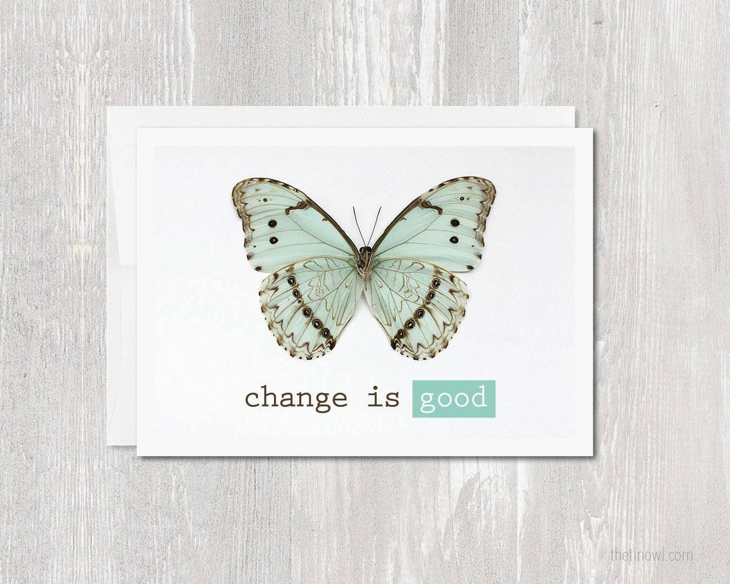 Greeting Card - Change Is Good