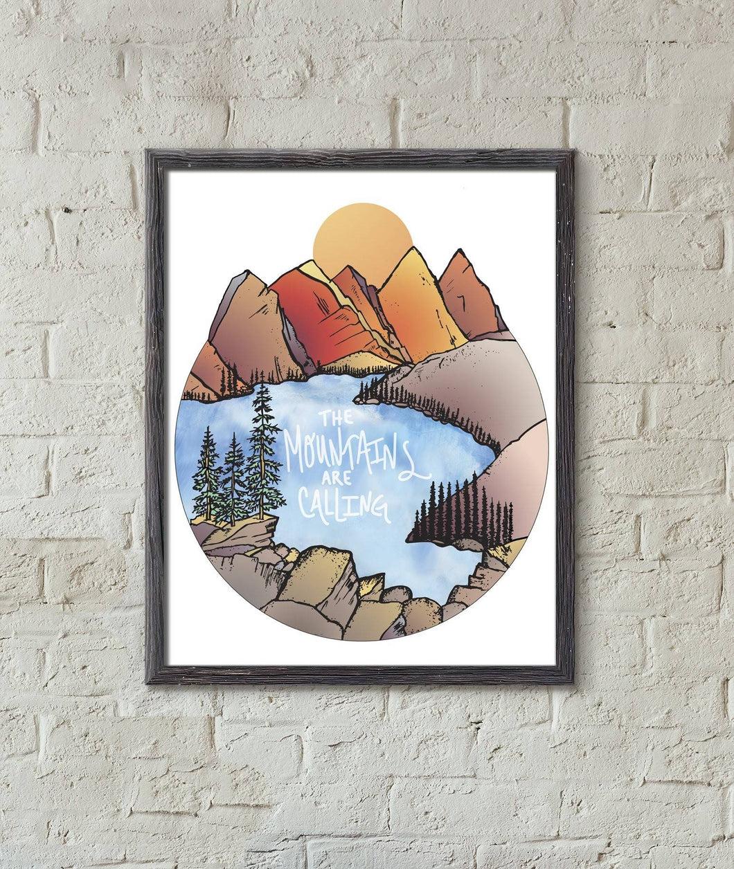 The Mountains are Calling 11x14in Art Print