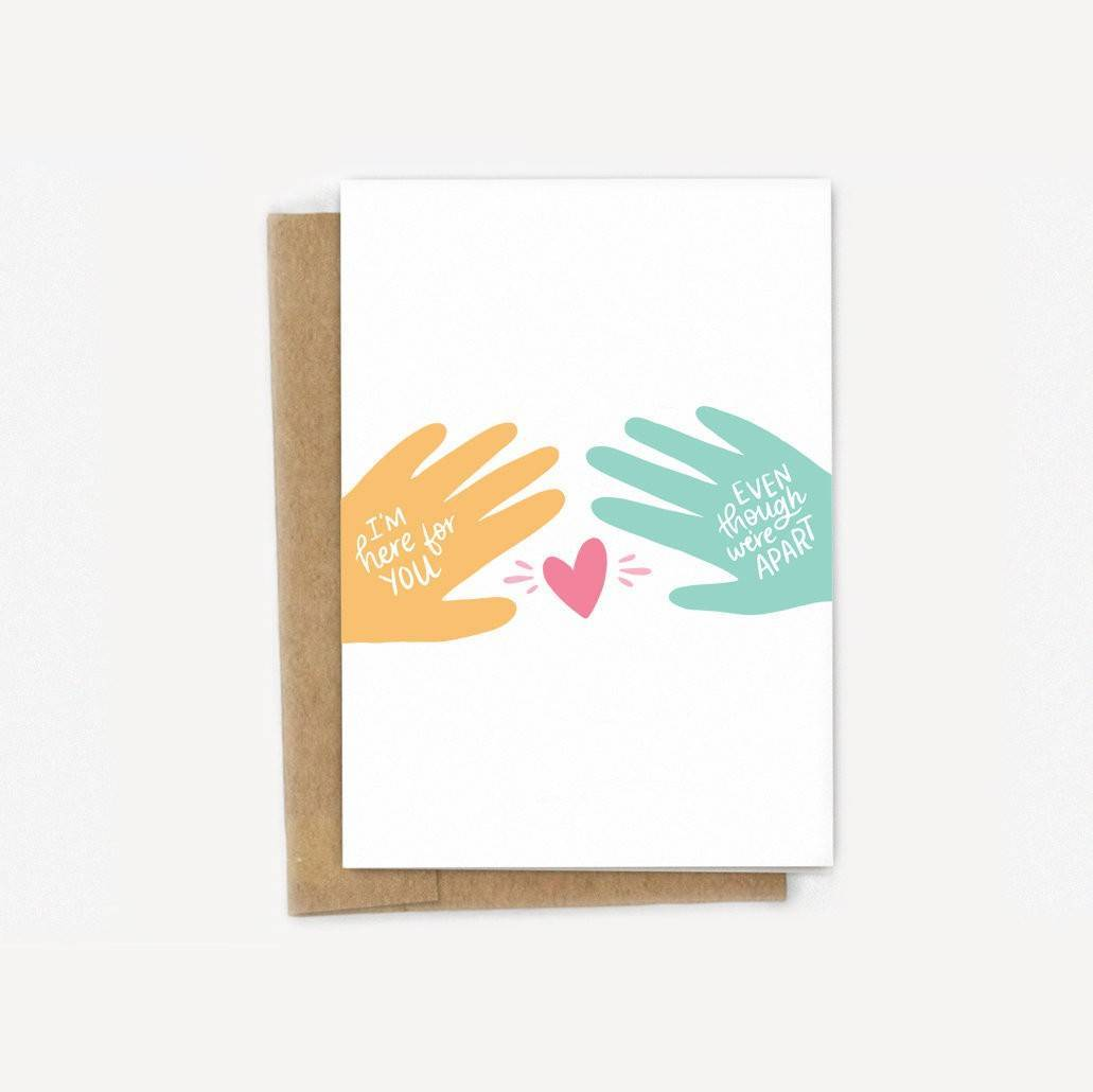 I'm Here For You, Even Though We're Apart Card - Support - Grief - Social Distancing - Sweet A2 Greeting Card - Friendship - Family