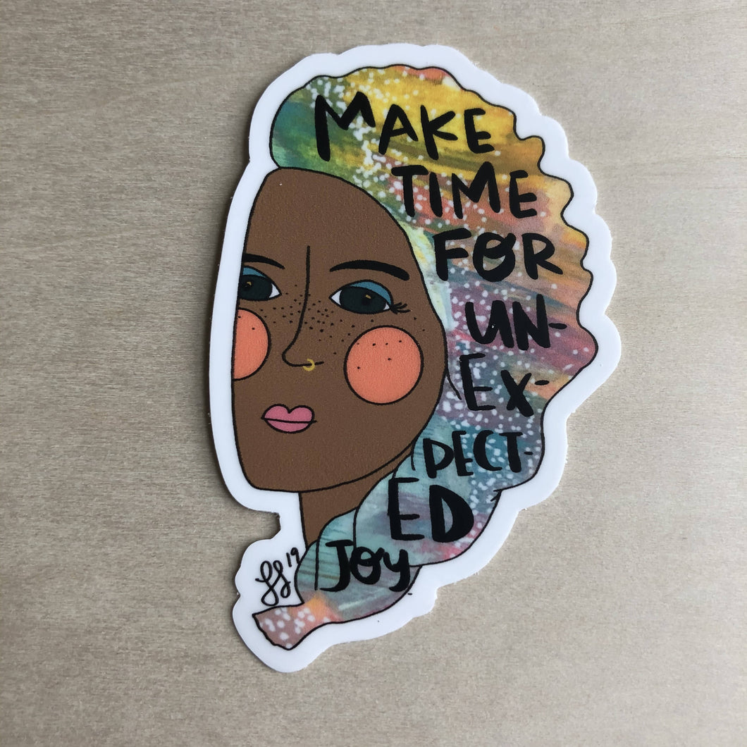 Make Time for Unexpected Joy Boss Sticker