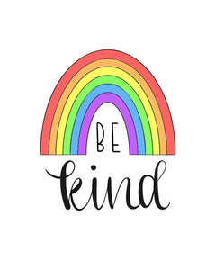Be Kind Rainbow Digital Print