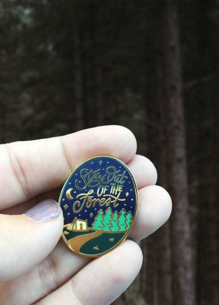 "Stay Out Of The Forest Enamel Pin - My Favorite Murder - Murderino - Lapel Pins - 1.25"" Hard Enamel - Gold - SSDGM"