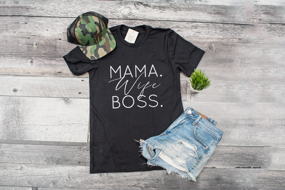 MAMA WIFE BOSS T Shirt