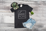 love MORE Tshirt