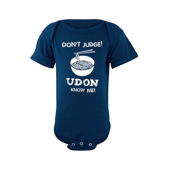 Bad Pickle Tees - Don't Judge Udon Know Me Asian Baby Onesie | Navy
