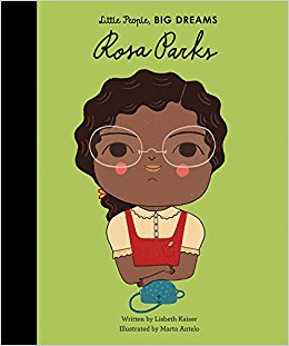 Little People, BIG DREAMS - Rosa Parks
