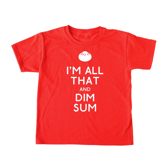 Bad Pickle Tees - I'm All That And Dim Sum Kid's Shirt | Red