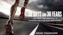 Load image into Gallery viewer, 30 DAYS AND 30 YEARS BY AZRAN OSMAN-RANI