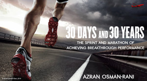 30 DAYS AND 30 YEARS BY AZRAN OSMAN-RANI
