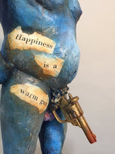 "Load image into Gallery viewer, ""Happiness is a Warm Gun"" Sculpture"