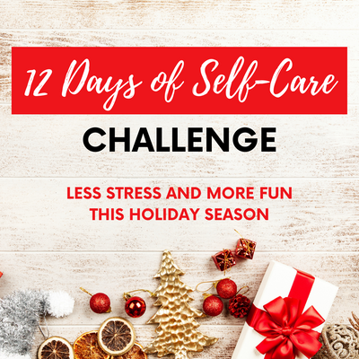 12 Days of Self-Care Challenge