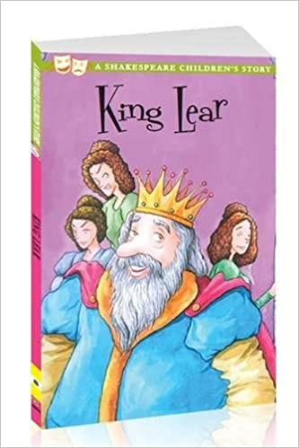 King Lear.  A Shakespeare Children's Story