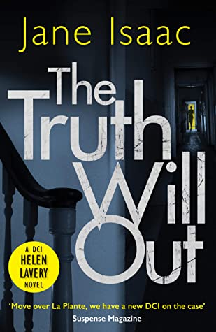 The Truth Will Out de Jane Isaac
