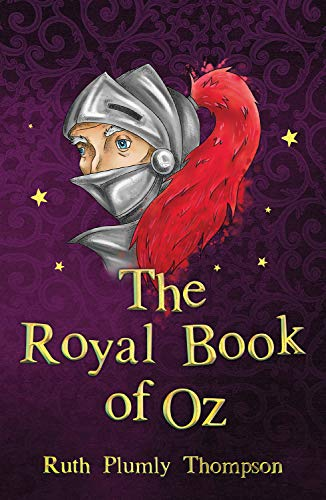 The Royal Book of Oz de Ruth Plumy Thomson