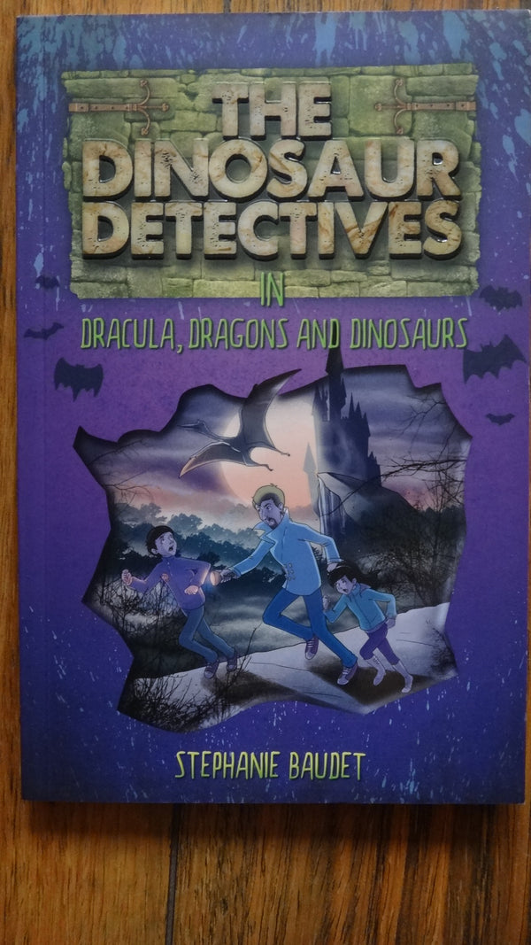 The Dinosaurs Detective  in Dracula, Dragons and Dinosaurs by Stephanie Baudet