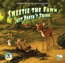 Sweetie the Fawn Just Doesen't Think, de Nikoleta Novak and Aleksa Jovanovic