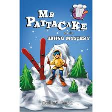 Mr Pattacake and the Skiing Mystery, by Stephanie Baudet