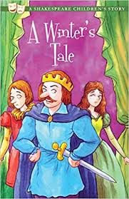 A Winter's Tale. A Shakespeare's Story