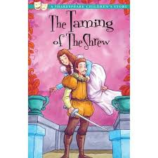 The Taming of the Shrew. A Shakespeare Children's Story