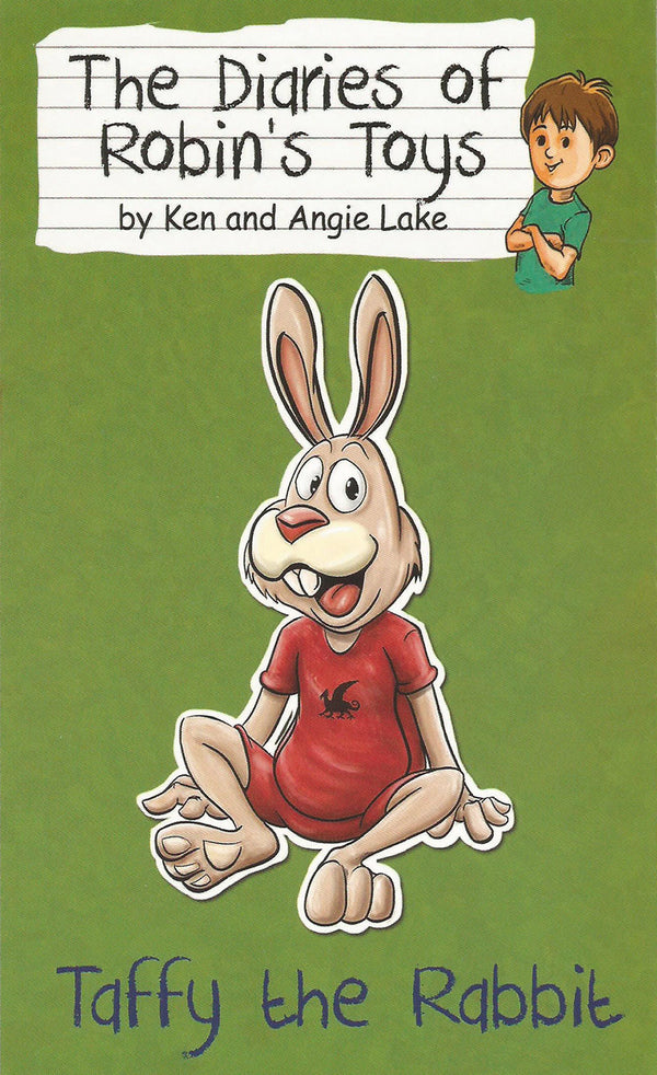 Taffy the Rabbit, by Ken and Angie Lake (The Diaries of Robin's Toys)