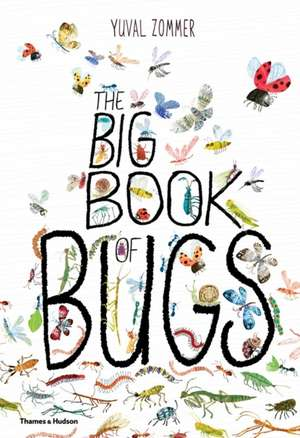 The Big Book of Bugs, by Yuval Zommer