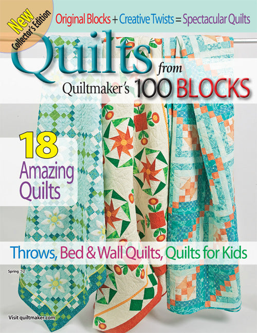 Quilts From ... 100 Blocks Spring '12