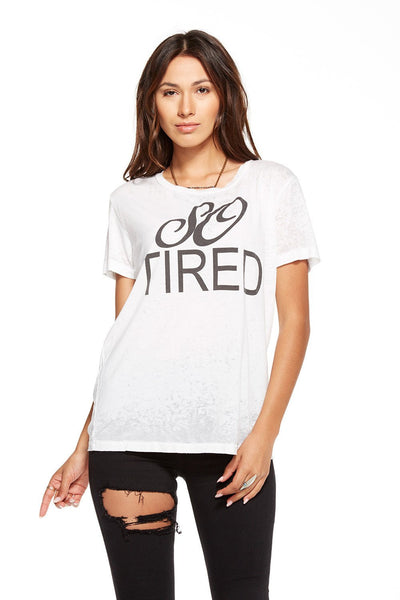 Chaser So Tired Shirt