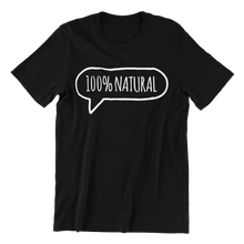 Load image into Gallery viewer, 100% Natural v1 T-shirt