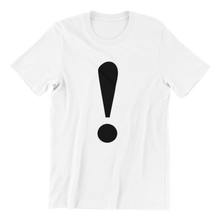 Load image into Gallery viewer, Exclamation Mark T-shirt