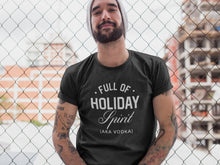 Load image into Gallery viewer, Full of Holiday Spirit T-shirt