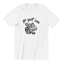 Load image into Gallery viewer, Go Get 'em Tiger T-shirt