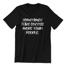 Load image into Gallery viewer, I like Coffee T-shirt